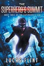 The Superhero's Summit af Lucas Flint