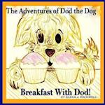 The Adventures of Dod the Dog - Breakfast with Dod af Elena a. Rockwell