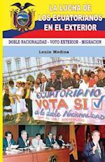 La Lucha de Los Ecuatorianos En El Exterior