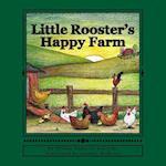 Little Rooster's Happy Farm