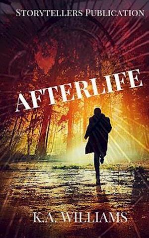 Bog, paperback Afterlife af K. A. Williams