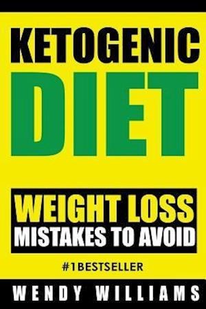 Bog, paperback Ketogenic Diet af Wendy Williams
