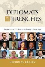 Diplomats in the Trenches