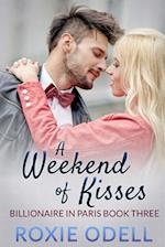 A Weekend of Kisses af Roxie Odell