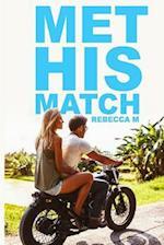 Met His Match