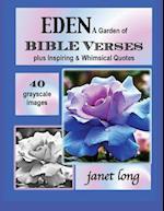 Eden, a Garden of Bible Verses