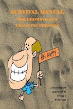 A Survival Manual for Growing and Changing Persons af Dr George Bair