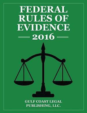 Bog, paperback Federal Rules of Evidence 2016 af Gulf Coast Legal Publishing