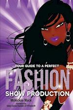 Your Guide to a Perfect Fashion Show Production