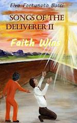 Songs of the Deliverer II