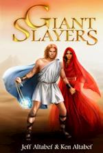 Giant Slayers af Jeff Altabef, Ken Altabef