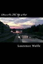 Down on the Up & Out af Laurence B. Wolfe