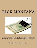 Dynamic Fund Raising Projects
