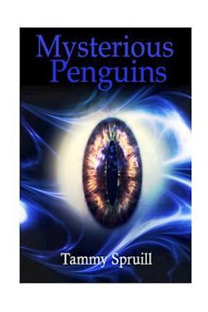 Bog, paperback Mysterious Penguins af Tammy Spruill