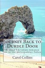 Journey Back to Durdle Door af Carol Collins