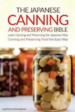 The Japanese Canning and Preserving Bible af Martha Stephenson