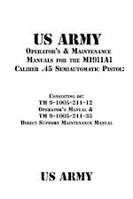 US Army Operator's & Maintenance Manuals for the M1911a1 Caliber .45 Semiautomatic Pistol af US Army