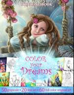 Color You Dreams .Adult Coloring Book.