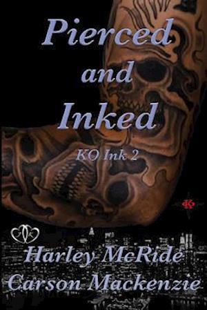 Bog, paperback Pierced & Inked af Harley Mcride, Carson MacKenzie