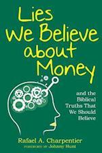 Lies We Believe about Money