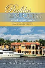Profiles on Success with Frankie Garcia