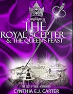 The Royal Scepter and the Queen's Feast