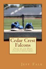 Cedar Crest Falcons af Jeff Falk