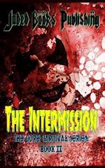 The Intermission af Kasey Hill, Chuck Buda, Xtina Marie