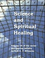 Science and Spiritual Healing