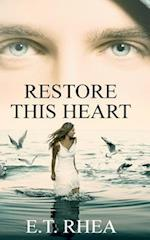 Restore This Heart
