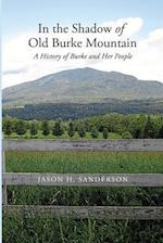 In the Shadow of Old Burke Mountain