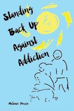 Standing Back Up Against Addiction