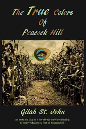 The True Colors of Peacock Hill