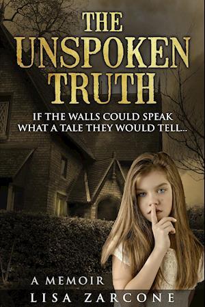 Bog, paperback The Unspoken Truth af Lisa Zarcone