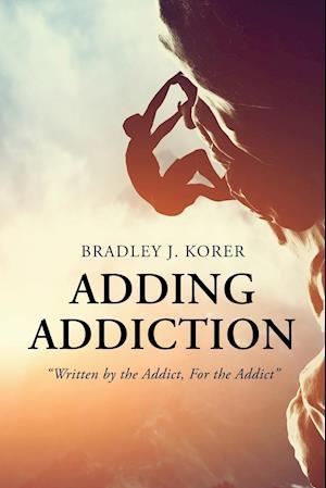 Adding Addiction