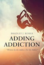 Adding Addiction