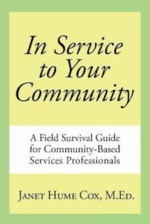 Bog, paperback In Service to Your Community af M. Ed Janet Hume Cox