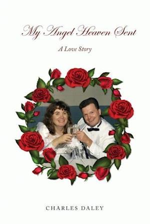 Bog, paperback My Angel Heaven Sent af Charles Daley