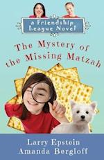 The Mystery of the Missing Matzah (Friendship League, nr. 1)