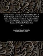 Christ's Voice to London; And the Great Day of God's Wrath