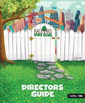 Vbs 2020 Backyard Director Guide