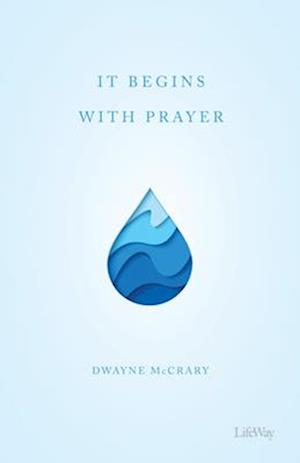 It Begins with Prayer - Booklet