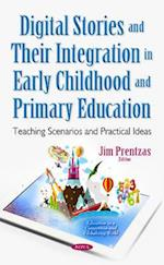 Digital Stories and Their Integration in Early Childhood and Primary Education (Education in a Competitive and Globalizing World)