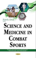 Science and Medicine in Combat Sports (Sports and Athletics Preparation, Performance, and Psychology)