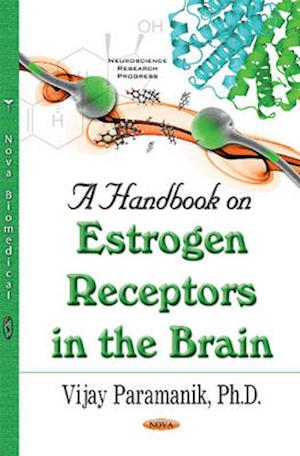Bog, paperback Handbook on Estrogen Receptors in the Brain af Vijay Paramanik