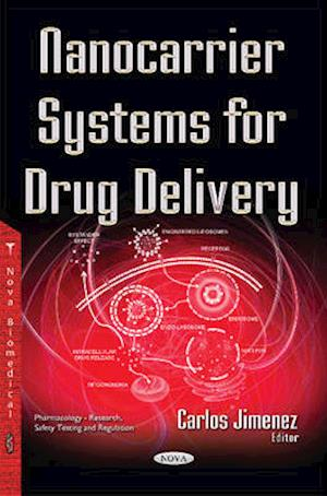 Bog, paperback Nanocarrier Systems for Drug Delivery af Carlos Jimenez