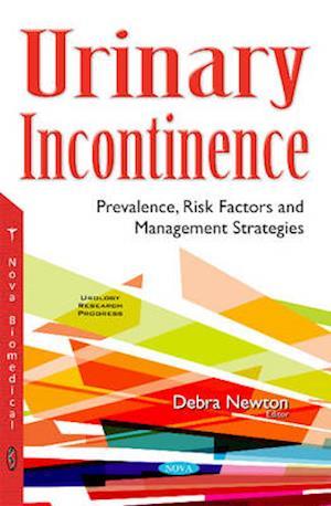 Bog, paperback Urinary Incontinence af Debra Newton