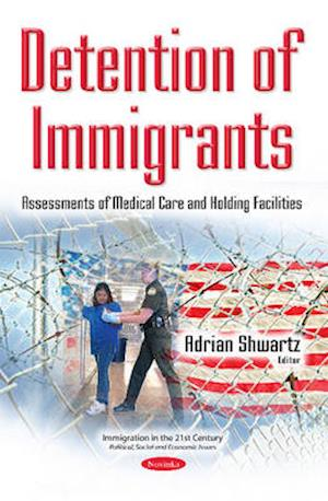 Bog, paperback Detention of Immigrants af Adrian Shwartz