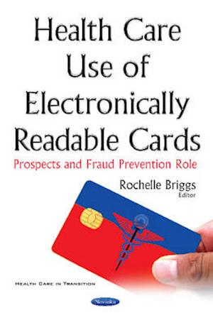 Health Care Use of Electronically Readable Cards