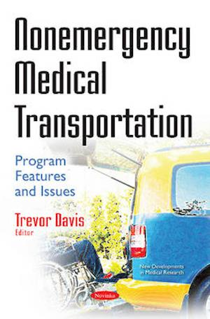 Bog, paperback Nonemergency Medical Transportation af Trevor Davis